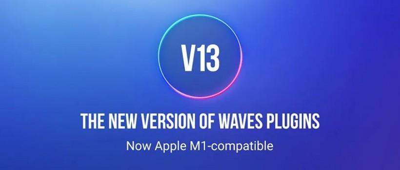 Waves V13 原生支持 Apple M1 了!